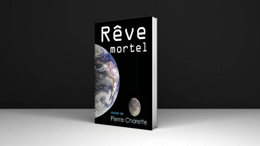 Rêve mortel, par PierreCharette