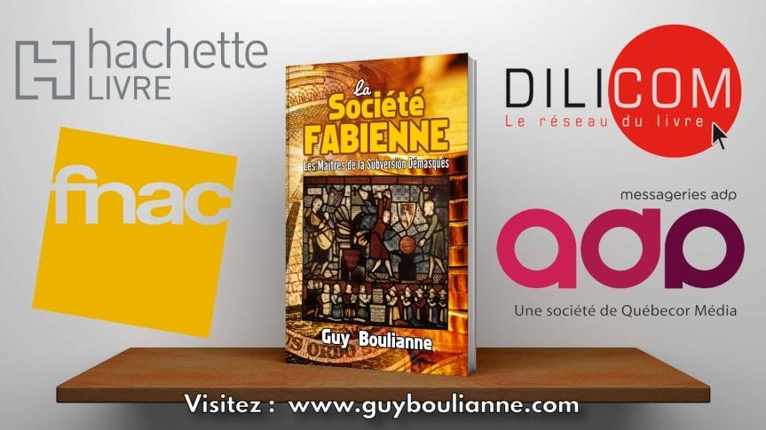 Guy Boulianne — La Société fabienne: les maîtres de la subversiondémasqués