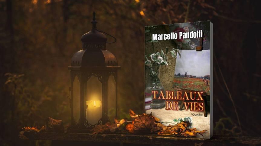 Tableaux de vies, par MarcelloPandolfi