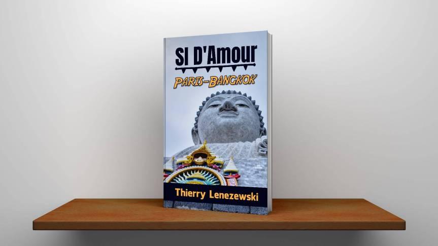 SI D'Amour Paris-Bangkok, par ThierryTenezewski