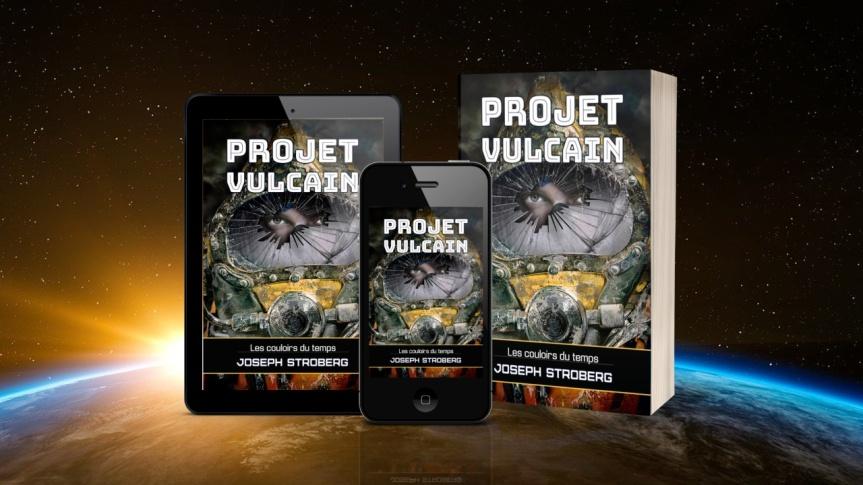 Projet Vulcain, par JosephStroberg